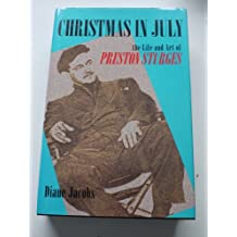 Christmas in July: The Life and Art of Preston Sturges