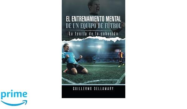 El entrenamiento mental de un equipo de fútbol: La teoría de ...