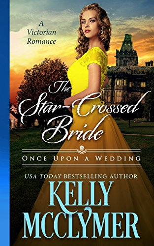 The Star-Crossed Bride (Once Upon a Wedding Book 2)