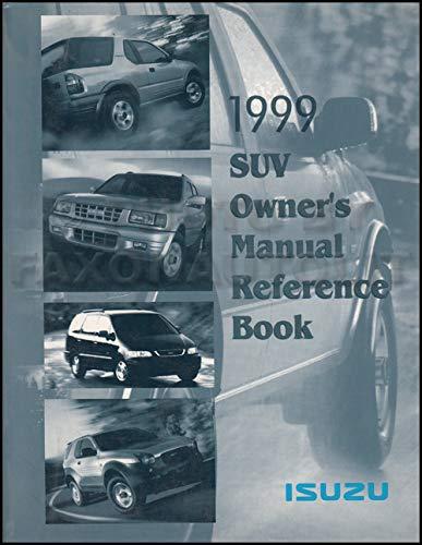 1999 Isuzu SUV Owner's Manual Original Rodeo Trooper Amigo Hombre Oasis VehiCROSS (Isuzu Trooper Suv)