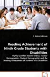 Reading Achievement of Ninth Grade Students with Disabilities, A. Helene Robinson, 3639173430