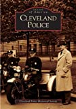 img - for Cleveland Police (OH) (Images of America) book / textbook / text book