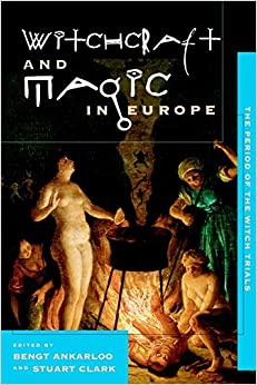 Book The Period of the Witch Trials: 4 (Witchcraft and Magic in Europe)