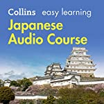 Japanese Easy Learning Audio Course: Learn to speak Japanese the easy way with Collins | Junko Ogawa,Fumitsugu Enokida,Rosi McNab