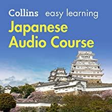 Japanese Easy Learning Audio Course: Learn to speak Japanese the easy way with Collins Audiobook by Junko Ogawa, Fumitsugu Enokida, Rosi McNab Narrated by  Collins