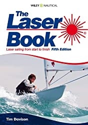 The Laser Book (Laser Book: Laser Sailing from Start to Finish)