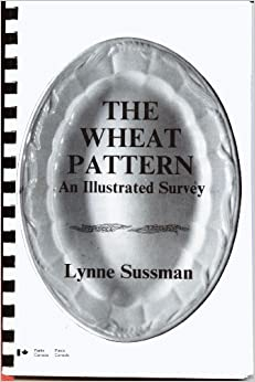 The wheat pattern: An illustrated survey (Studies in archaeology, architecture, and history)