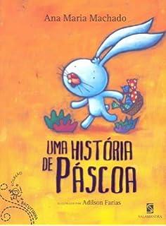 O Coelhinho que não Era de Páscoa - Livros na Amazon Brasil ... 248597241c7
