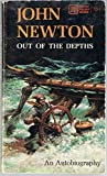 img - for Out of the Depths: Autobiography of the Rev. John Newton book / textbook / text book