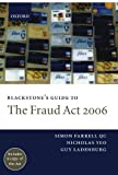 img - for Blackstone's Guide to the Fraud Act 2006 (Blackstone's Guides) book / textbook / text book