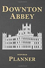 Downton Abbey Inspired Planner: Stylish and Illustrated Weekly Schedule with space for To Do, Goals, Shopping List, To Call & Notes (Unauthorized) Paperback