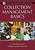 img - for Collection Management Basics, 6th Edition (Library and Information Science Text Series) book / textbook / text book