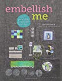 Embellish Me is the ultimate guide to achieving the perfect surface finish for your fabric-based projects. Comprehensive step-by-step instructions are accompanied by detailed illustrations that illuminate an extensive range of...