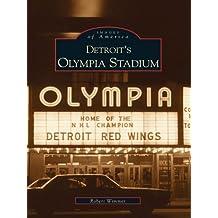 Detroit's Olympia Stadium (Images of America)