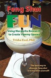 Feng Shui Fun: Using Margarita Research to Create Yummy Spaces