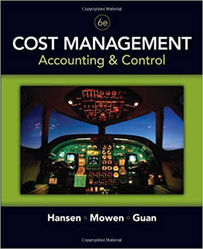 Cost management accounting and control 6th edition don r hansen cost management accounting and control 6th edition don r hansen maryanne m mowen liming guan 9780324559675 amazon books fandeluxe Images