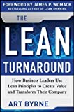 img - for The Lean Turnaround: How Business Leaders Use Lean Principles to Create Value and Transform Their Company (Business Books) book / textbook / text book