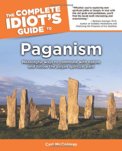 Read Online The Complete Idiot's Guide to Paganism ebook