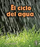 El Ciclo Del Agua (Earth's Water Cycle), Robin Nelson, 076139348X