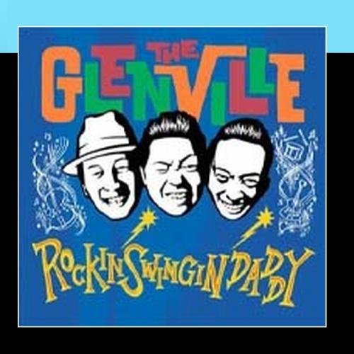 ROCKIN' SWINGIN' DADDY -  THE GLENVILLE, Audio CD