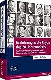 Einführung in die Physik des 20. Jahrhunderts: Relativitätstheorie, Quantenmechanik, Elementarteilchenphysik und Kosmologie (Pearson Studium - Physik)