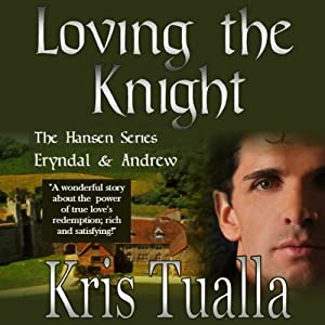 Loving the Knight Audiobook