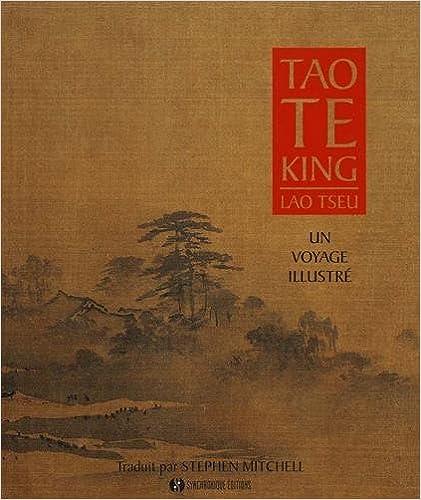 Livres gratuits Tao Te King - Un Voyage illustré pdf