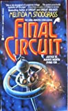 Final Circuit, Melinda M. Snodgrass, 0441228763