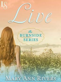 Live: A Burnside Novel by [Rivers, Mary Ann]