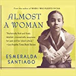 Almost a Woman | Esmeralda Santiago