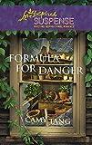 Formula for Danger (Love Inspired Suspense)