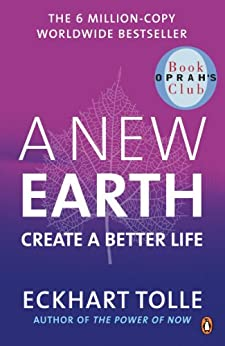 A New Earth: Create a Better Life by [Tolle, Eckhart]