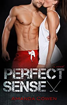 Perfect Sense (Perfect Series Book 1) by [Cowen, Amanda]