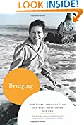 #7: Bridging: How Gloria Anzaldúa's Life and Work Transformed Our Own