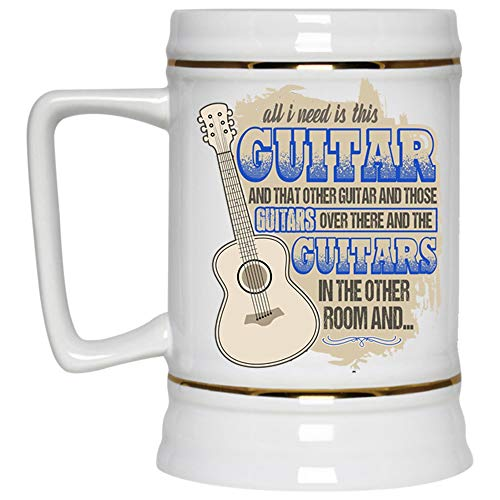 Guitar Players Beer Mug, All I Need Is