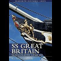 SS Great Britain: Transatlantic Liner 1843