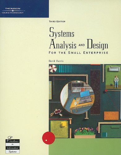 Systems Analysis and Design for the Small Enterprise, Third Edition by Thomson Course Technology