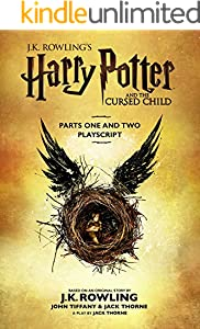 Harry Potter and the Cursed Child - Parts One and Two: The Official Playscript of the Original West End Production (English Edition) (eBook Kindle com áudio/vídeo)