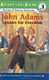 John Adams Speaks for Freedom, Deborah Hopkinson, 0689869088