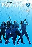 Der junge Pop-Chor -Band 2- (Book & CD): Noten, CD für #F# Frauenchor (SSA) Klavier