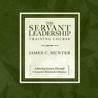 Amazon Com The Servant Leadership Training Course Audible Audio