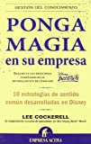 img - for Ponga magia en su empresa (Spanish Edition) book / textbook / text book