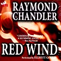 Red Wind Audiobook by Raymond Chandler Narrated by Elliott Gould