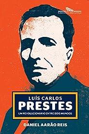 Luís Carlos Prestes: Um revolucionário entre dois mundos