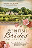 img - for The British Brides Collection: 9 Romances from the Home of Austen and Dickens book / textbook / text book