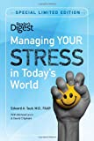 Managing Your Stress in Today's World (Reader's Digest Self-Help)