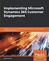 Implementing Microsoft Dynamics 365 Customer Engagement Front Cover