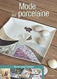 Mode sur porcelaine