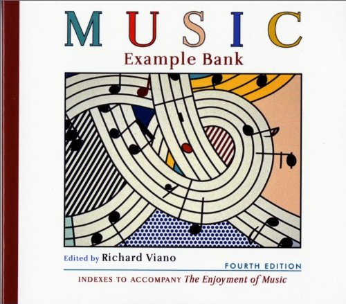 Music Example Bank: Indexes to Accompany The Enjoyment of Music (Fourth Edition)