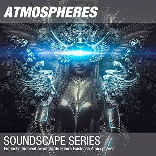 Futuristic Ambient Avant Garde Future Existence Atmosphere 007 ()